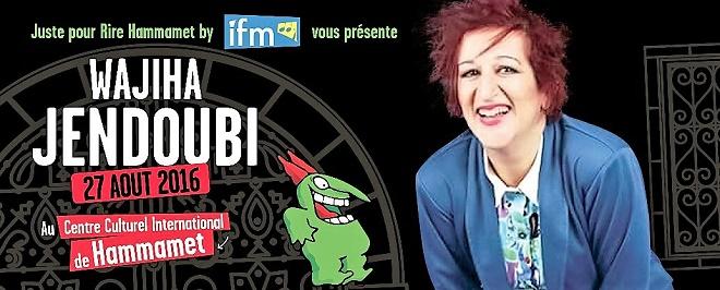 - Programmation-du-festival-Juste-pour rire-Hammamet-Wajiha Jendoubi